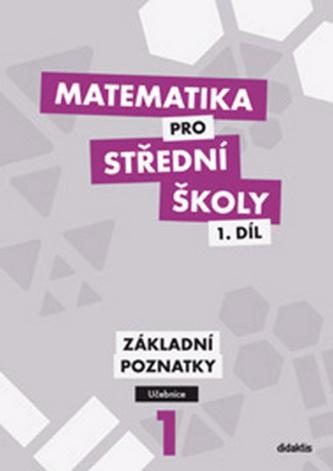 Matematika pro střední školy - Petr Krupka; Z. Polický; B. Škaroupková