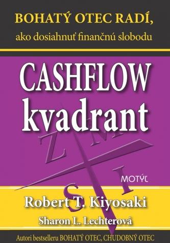 Cashflow kvadrant - Robert T. Kiyosaki; Sharon L. Lechter