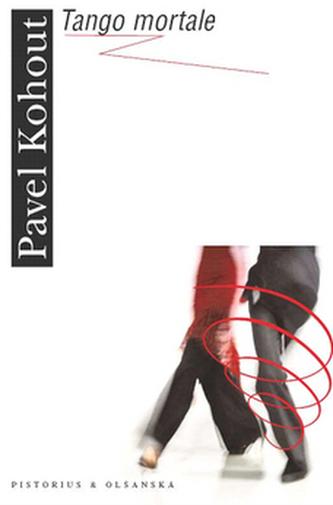 Tango mortale - Pavel Kohout