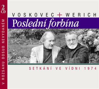 Voskovec + Werich Poslední forbína - Jiří Voskovec; Jan Werich