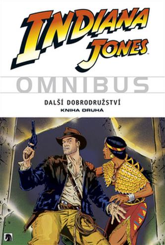 Indiana Jones Další dobrodružství Kniha druhá