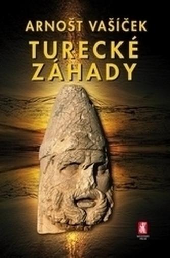 Turecké záhady - Arnošt Vašíček