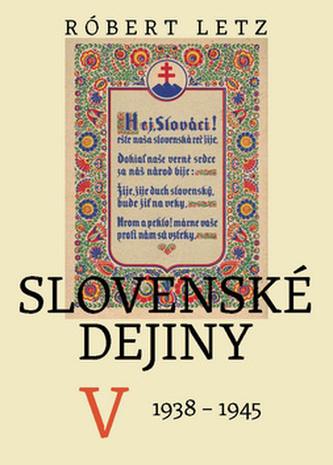 Slovenské dejiny V - Róbert Letz