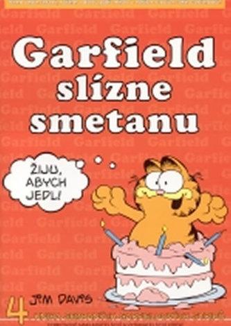 Garfield slízne smetanu - 4. kniha sebraných garfieldových stripů - 3. vydání - Jim Davis