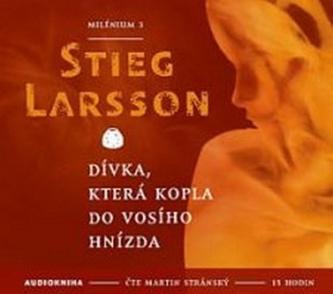 Dívka, která kopla do vosího hnízda - Stieg Larsson; Martin Stránský