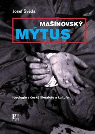 Mašínovský mýtus - Josef Švéda