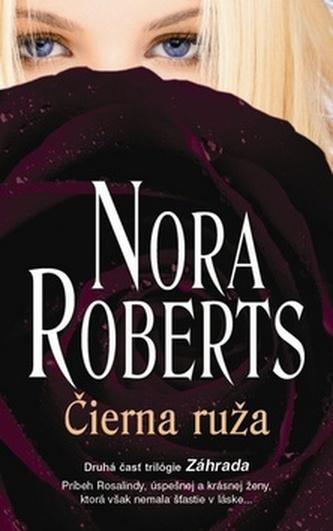 Čierna ruža - Nora Roberts
