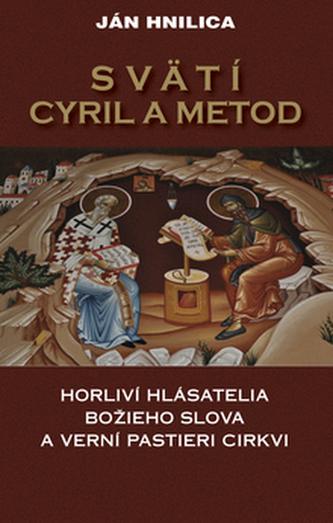 Svätí Cyril a Metod - Jan Hnilica
