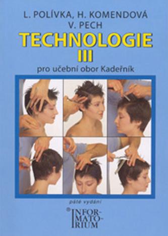 Technologie III pro 3. ročník UO Kadeřník - 5. vydání - L. Polívka