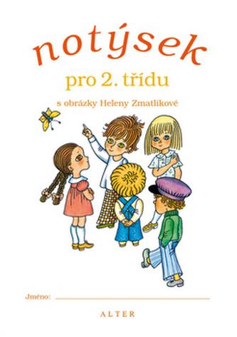 Notýsek pro 2.třídu s obrázky Heleny Zmatlíkové - Helena Zmatlíková
