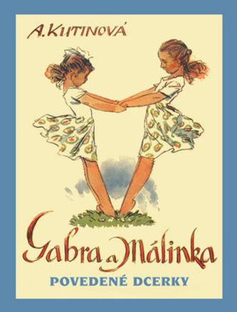Gabra a Málinka - Amálie Kutinová