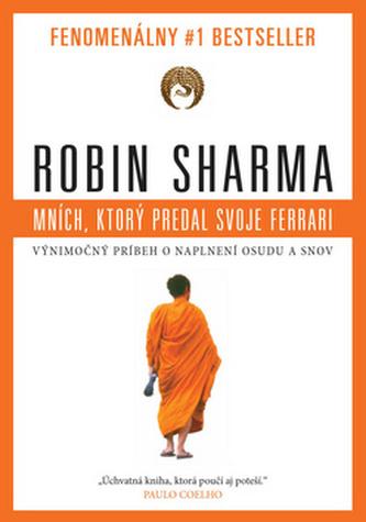 Mních, ktorý predal svoje ferrari - Robin S. Sharma