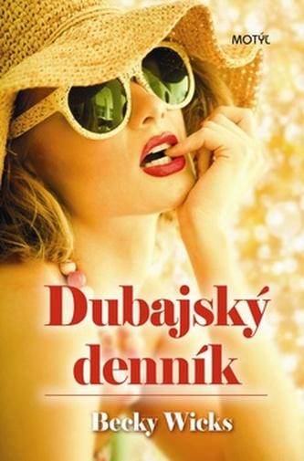 Dubajský denník - Becky Wicks