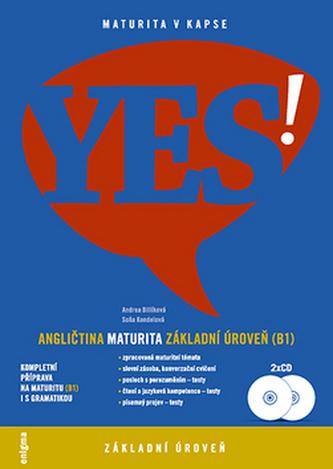 YES! Angličtina maturita - Andrea Billíková; Soňa Kondelová