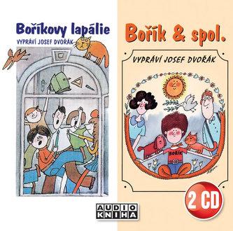 Boříkovi lapálie + Bořík & spol. - 2CD (Josef Dvořák) - Steklač Vojtěch