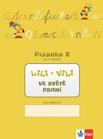Lili a Vili 1 - písanka - 2. díl - Nácvik psaní - neuveden