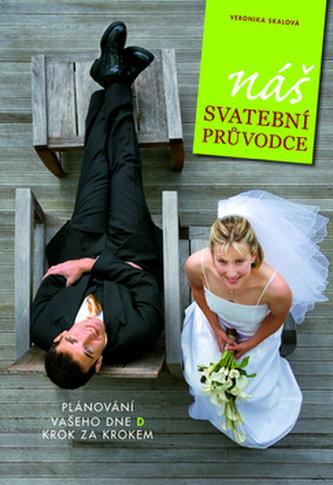 Náš svatební průvodce - Veronika Skálová