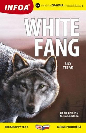 Bílý tesák/White Fang - Zrcadlová četba - London Jack