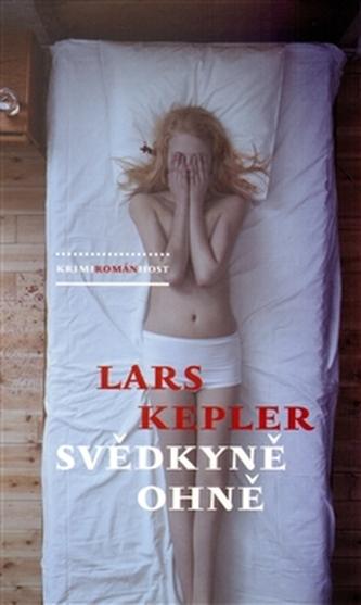 Svědkyně ohně - brož. - Kepler Lars
