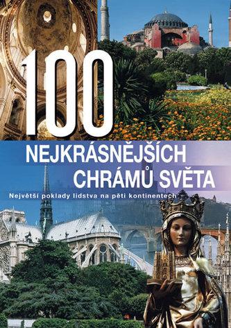 100 nejkrásnějších chrámů světa - Anne Benthues
