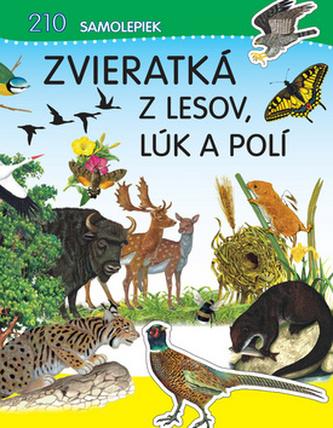 Zvieratká z lesov, lúk a polí