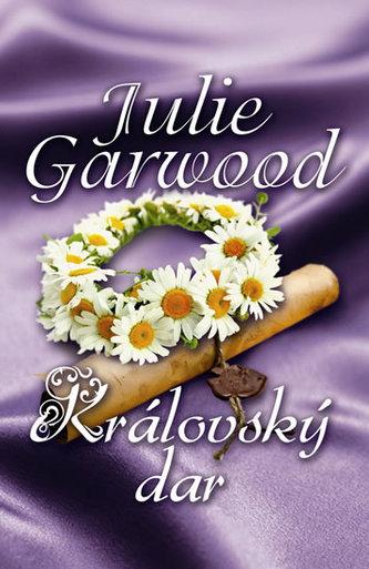 Královský dar - 2. vydání - Garwood Julie