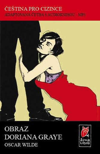 Obraz Doriana Graye - Čeština pro cizince - Adaptovaná četba s CD - Wilde Oscar