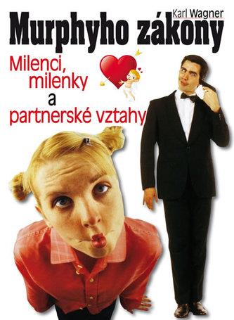 Murphyho zákony - milenci, milenky a partnerské vztahy - Wágner Karel