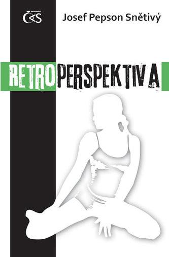 Retroperspektiva - Snětivý JosefPepson