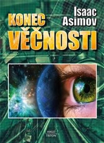 Konec věčnosti - Asimov Isaac