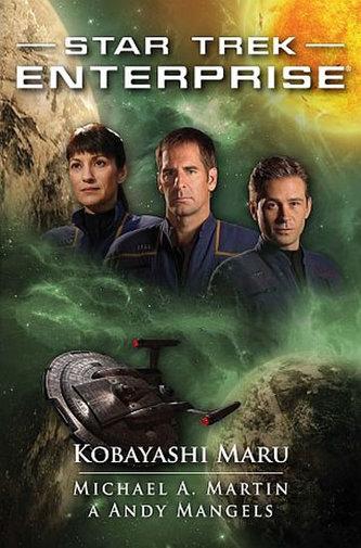 Star Trek Enterprise - Kobayashi Maru - Martin Michael A., Mangels Andy,