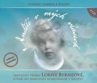 Andělé v mých vlasech - 4 CD - Byrneová Lorna
