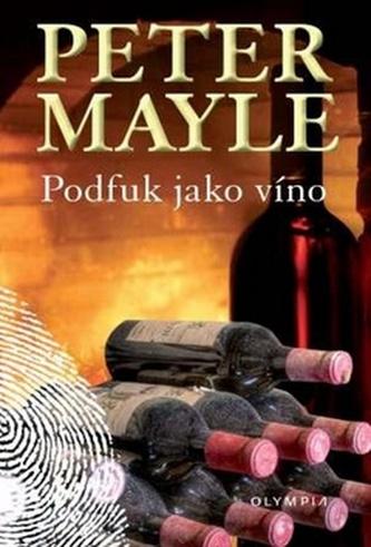 Podfuk jako víno - 2. vydání - Mayle Peter