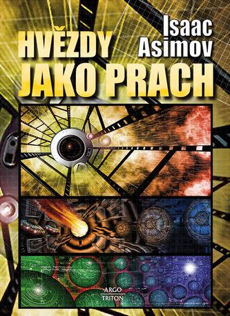 Hvězdy jako prach - Asimov Isaac