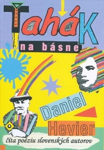 Ťahák na básne - Daniel Hevier