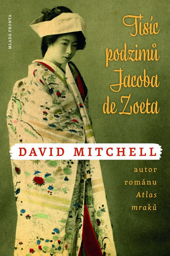 Tisíc podzimů Jacoba de Zoeta - David Mitchell