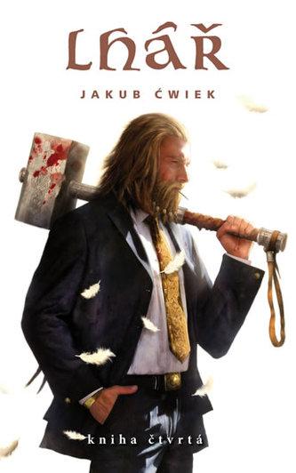 Lhář - kniha čtvrtá - Cwiek Jakub