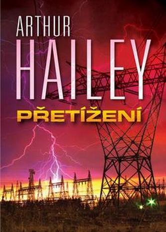 Přetížení - Arthur Hailey