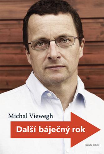 Další báječný rok - Michal Viewegh