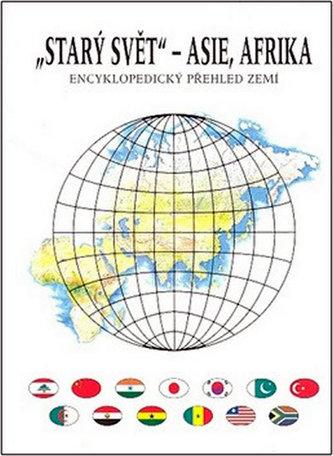 Starý svět Asie, Afrika - Jiří Anděl; Roman Mareš