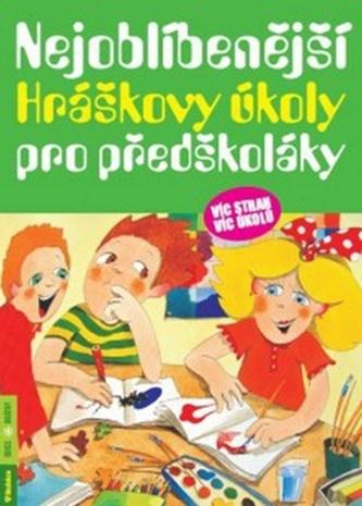 Nejoblíbenější Hráškovy úkoly pro předškoláky - Vargová Taťána