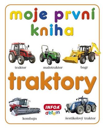 Moje první kniha - Traktory - neuveden