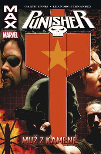 Punisher Max 7 Muž z kamene - Garth Ennis