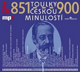 Toulky českou minulostí 851-900 - 2CD/mp3 - Kolektiv autorů