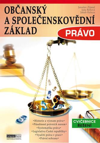 Občanský a společenskovědní základ Právo - Cvičebnice - Řešení - Zlámal Jaroslav a kolektiv