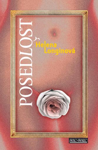 Posedlost - Helena Longinová