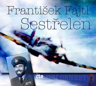 Sestřelen - CDmp3 - Fajtl František