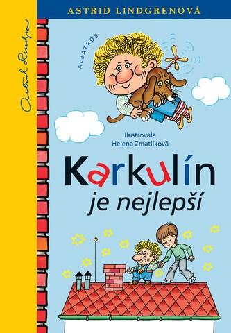 Karkulín je nejlepší - Astrid Lindgrenová, Helena Zmatlíková