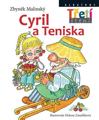 Cyril a Teniska - Helena Zmatlíková, Zbyněk Malinský