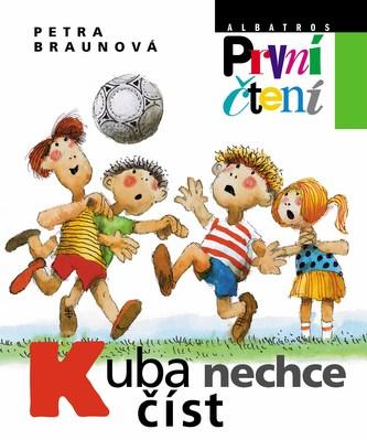 Kuba nechce číst - Jiří Bernard, Petra Braunová